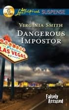 Dangerous Impostor ebook by Virginia Smith