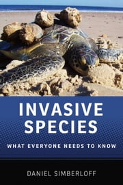 Invasive Species: What Everyone Needs to KnowRG ebook by Daniel Simberloff