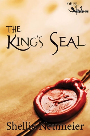 The King's Seal: The Adventures of Cory and Ali Book 2 ebook by Shellie Neumeier