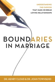 Boundaries in Marriage ebook by Henry Cloud,John Townsend