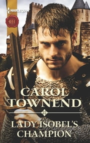 Lady Isobel's Champion ebook by Carol Townend