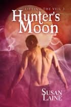 Hunter's Moon ebook by Susan Laine