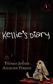 Kellie's Diary #1 ebook by Thomas Jenner