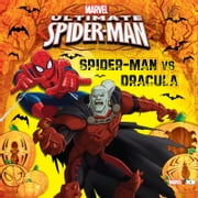 Ultimate Spider-Man: Spider-Man vs. Dracula ebook by Marvel Press