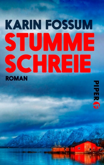 Stumme Schreie - Roman eBook by Karin Fossum