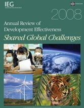 2008 Annual Review Development Effectiveness: Shared Global Challenges ebook by O'Brien Thomas  Sean