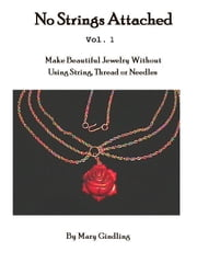 No Strings Attached - Vol. 1 ebook by Mary Gindling