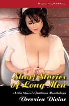 Short Stories of Long Men ebook by Veronica Divine