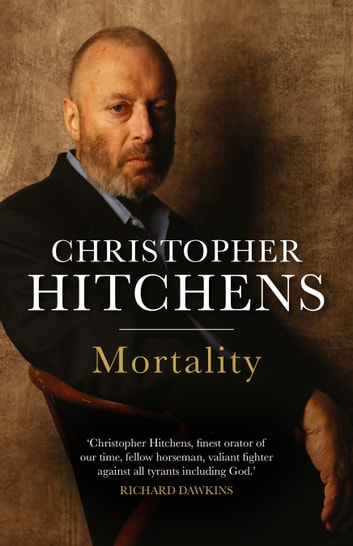 Mortality ebook by Christopher Hitchens