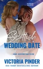 Scottish Wedding Date ebook by Victoria Pinder
