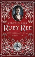 Ruby Red ebook by Kerstin Gier, Anthea Bell