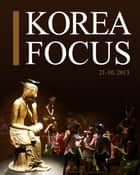 Korea Focus - October 2013 ebook by The Korea Foundation