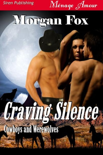 Craving Silence ebook by Fox, Morgan