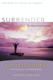 Surrender - The Heart God Controls ebook by Jim Cymbala,Nancy Leigh DeMoss