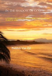 In The Shadow Of God ebook by Paddick Van Zyl
