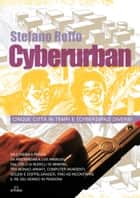 Cyberurban ebook by Stefano Roffo