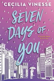 Seven Days of You ebook by Cecilia Vinesse