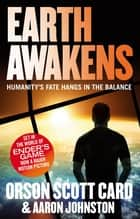 Earth Awakens - Book 3 of the First Formic War ebook by Orson Scott Card, Aaron Johnston