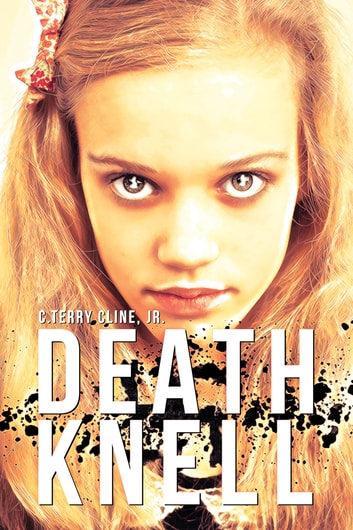 Death Knell ebook by C. Terry Cline, Jr.