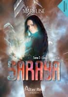 L'esprit de famille - Saraya, T2 ebook by Marylise