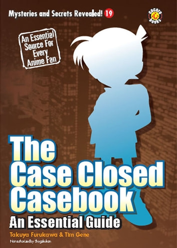 The Case Closed Casebook: An Essential Guide ebook by DH Publishing