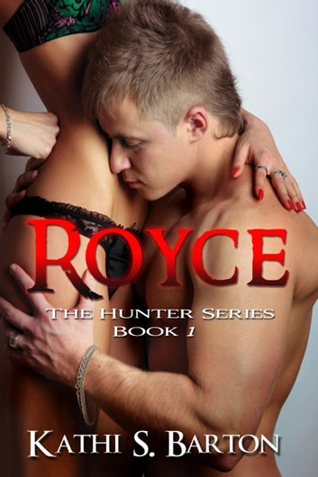 Royce ebook by Kathi S Barton