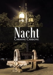 Nacht ebook by Carmine Carbone