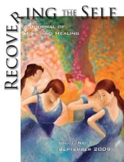 Recovering The Self - A Journal of Hope and Healing (Vol. I, No. 1) ebook by Ernest Dempsey
