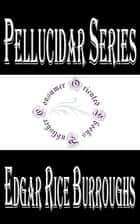 "Hollow Earth ""Pellucidar"" ebook by Edgar Rice Burroughs"
