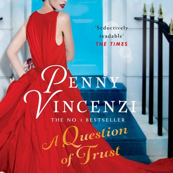 A Question of Trust audiobook by Penny Vincenzi