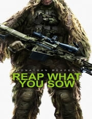 Reap What You Sow ebook by Jonathan Reaper
