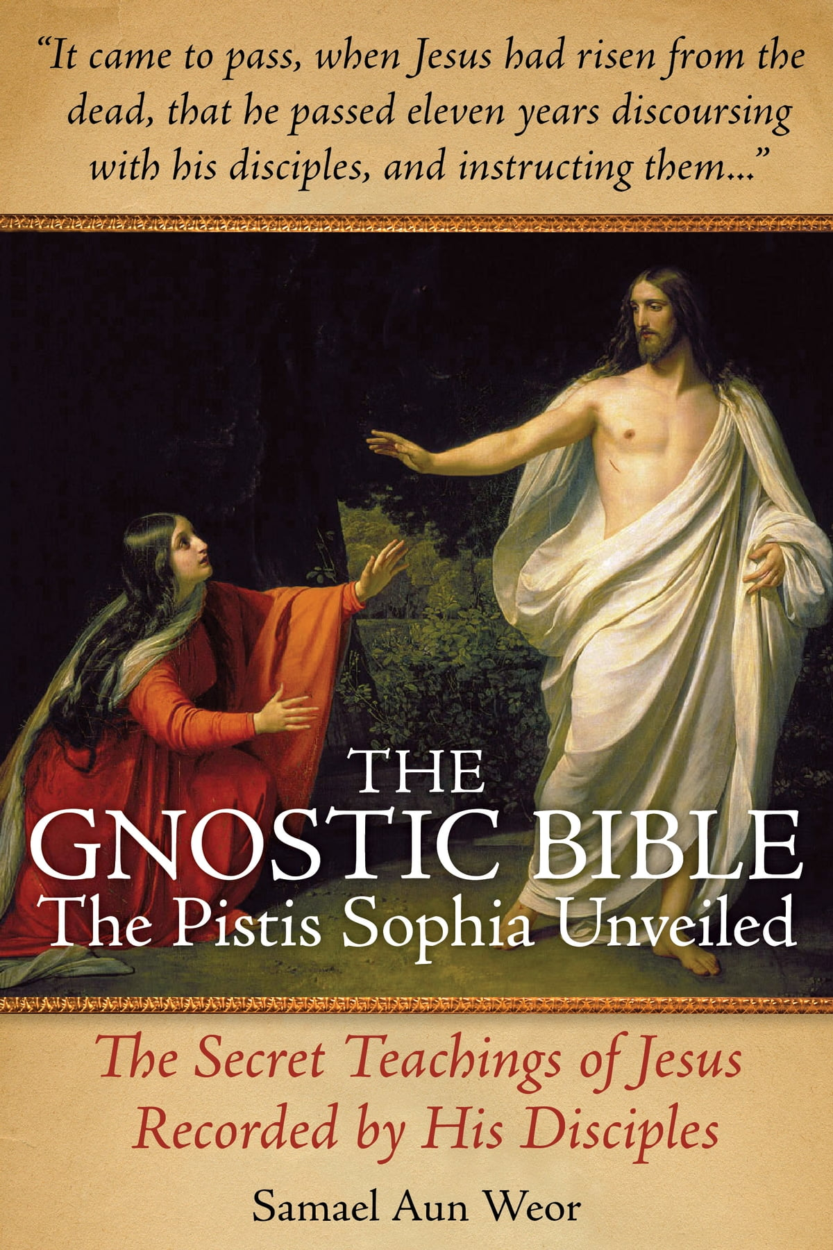 The Gnostic Bible: The Pistis Sophia Unveiled eBook by Samael Aun Weor -  9781934206645 | Rakuten Kobo