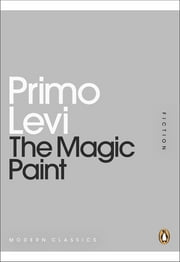 The Magic Paint ebook by Primo Levi