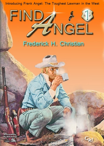 Angel 1: Find Angel! ebook by Frederick H. Christian