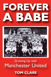 Forever A Babe ebook by Tom Clare