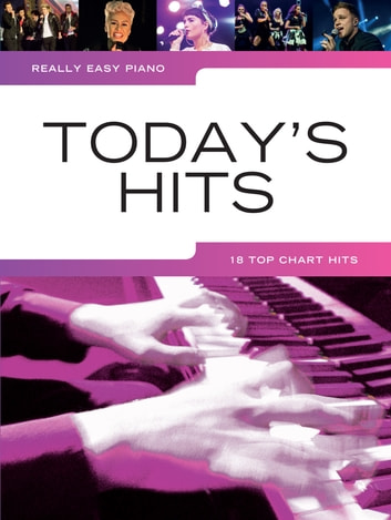 Really Easy Piano: Today's Hits ebook by Wise Publications