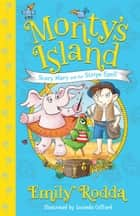 Scary Mary and the Stripe Spell: Monty's Island 1 ebook by