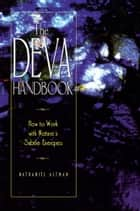 The Deva Handbook ebook by Nathaniel Altman