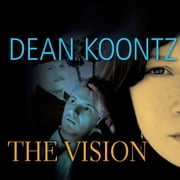 Vision, The audiobook by Dean Koontz