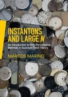 Instantons and Large N ebook by Marcos Mariño
