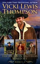The McGavin Brothers Boxed Set - Books 4 - 6 ebook by Vicki Lewis Thompson