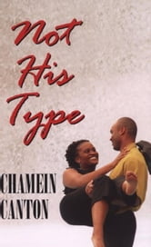 Not His Type ebook by Chamein Canton