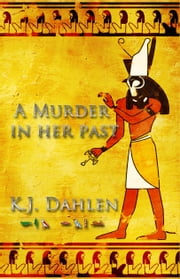 A Murder in Her Past ebook by K.J. Dahlen