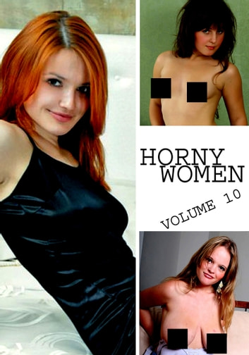 Horny Women Volume 10 - A sexy photo book ebook by Amanda Stevens