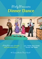 Molly Moccasins -- Dinner Dance (Read Aloud Version) ebook by Victoria Ryan O'Toole