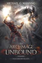Mageborn: The Archmage Unbound ebook by