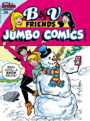 B&V Friends Jumbo Digest #258 ebook by Archie Superstars, Archie Superstars