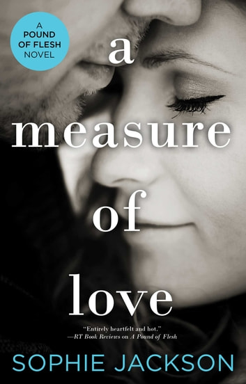 A Measure of Love ebook by Sophie Jackson