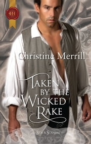 Taken by the Wicked Rake ebook by Christine Merrill