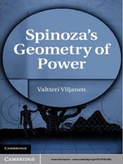 Spinoza's Geometry of Power ebook by Valtteri Viljanen